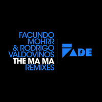 Facundo Mohrr - The Ma Ma