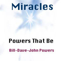 Powers That Be - Miracles