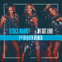 Jessica Mauboy - We Got Love (7th Heaven Remix)
