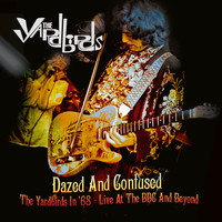 The Yardbirds - Dazed and Confused: The Yardbirds in '68 - Live at the BBC and Beyond