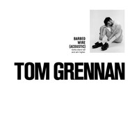Tom Grennan - Barbed Wire (Acoustic)