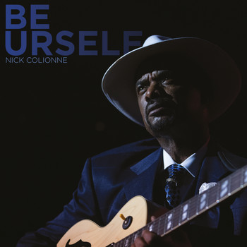 Nick Colionne - Be Urself