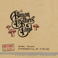 Allman Brothers Band - Ain't Wastin' Time No More (Live at Murat Centre, Indianapolis, In, 7/25/2003)