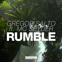 Gregor Salto - Rumble (feat. MC Spyder)