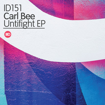 Carl Bee - Untifight EP