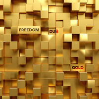 Freedom Dub - Gold
