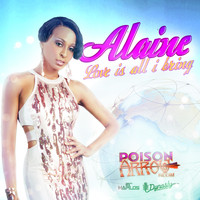 Alaine - Love is All I Bring