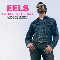 Eels - Today Is the Day (Acoustic)