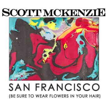 Scott McKenzie - San Francisco (Live)