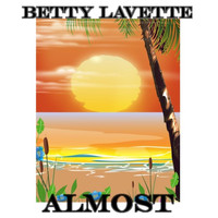 Betty Lavette - Almost