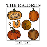 The Raiders - Liar Liar