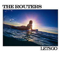 The Routers - Let's Go (Stereo Version)
