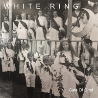 White Ring - Gate of Grief (Explicit)