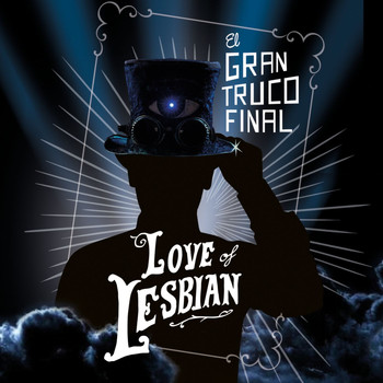 Love Of Lesbian - El gran truco final