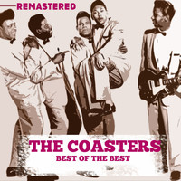 The Coasters - Best of the Best (Remastered)