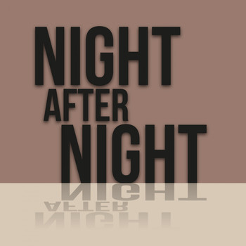 Various Artists - Night After Night