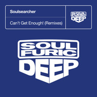 Soulsearcher - Can't Get Enough! (Remixes)