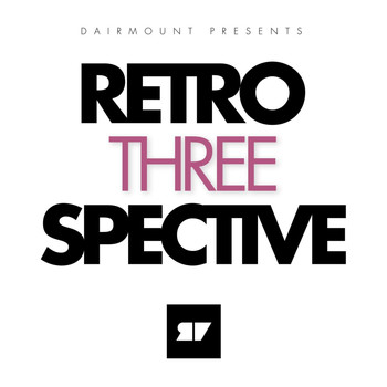 Various Artists - Dairmount Presents Retroperspective 3