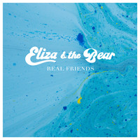 Eliza and the Bear - Real Friends