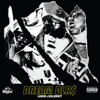 LANGO - Dream Dlrs (Explicit)