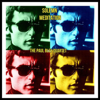 The Paul Bley Quartet - Solemn Meditation