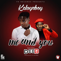 Kelvyn Boy - Me and You