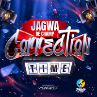 Jagwa De Champ - Correction Time