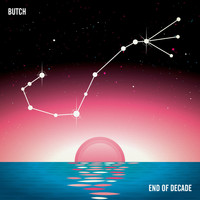 Butch - End of Decade - EP