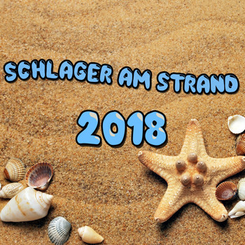 Various Artists - Schlager am Strand 2018