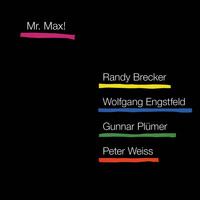 Randy Brecker - Mr. Max