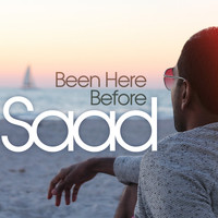 Saad - Been Here Before - EP