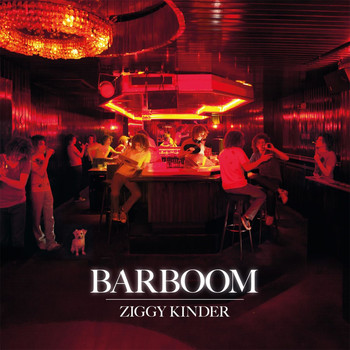 Ziggy Kinder - Barboom