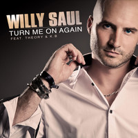 Willy Saul - Turn Me On