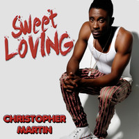 Christopher Martin - Sweet Loving