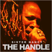 Sister Nancy - The Handle