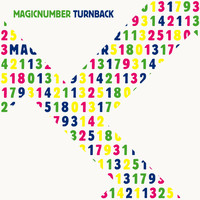 Magic Number - Turn Back