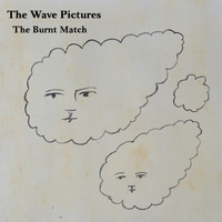 The Wave Pictures - The Burnt Match