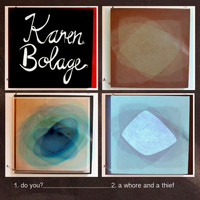 Karen Bolage - Do You?