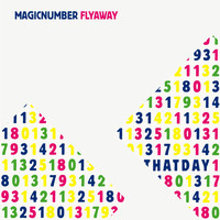 Magic Number - Fly Away