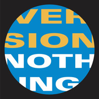 Version - Nothing (Remixes)