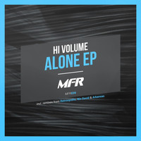 Hi Volume - Alone EP