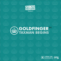 Goldfinger - Taxman Begins (Explicit)