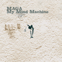 Maga - My Mind Machine