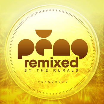 Various Artists - Peng - Remixed by the Rurals