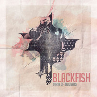 Blackfish - Train of Thoughts