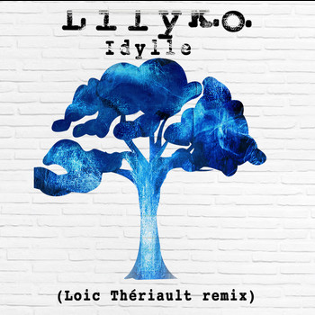 LILY K.O. - Idylle (Loïc Thériault Remix) (Single)