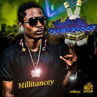Millitancey - Under the OverProof - Single