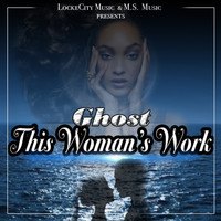 Ghost - This Woman's Work - Single