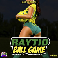 Raytid - Ball Game - Single