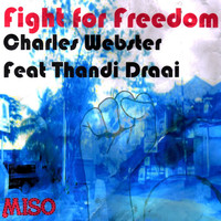 Charles Webster - Fight for Freedom